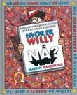 """""""Hvor er Willy nå?"""" av Martin Handford"""
