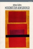 """""""Modernitetens konsekvenser"""" av Anthony Giddens"""
