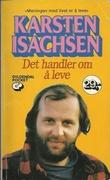 """""""Det handler om å leve - essays og prekener"""" av Karsten Isachsen"""