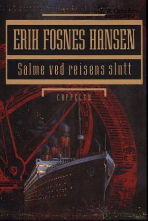 """""""Salme ved reisens slutt"""" av Erik Fosnes Hansen"""
