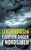 """""""Fjorten dager i Nordsjøen - roman"""" av Leif Henriksen"""