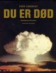 """""""Du er død - bombenes århundre"""" av Sven Lindqvist"""