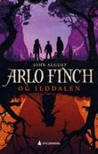 """""""Arlo Finch i llddalen"""" av John August"""