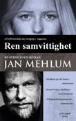 """""""Ren samvittighet - kriminalroman"""" av Jan Mehlum"""