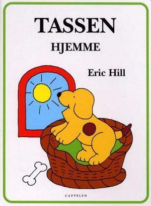 """""""Tassen - hjemme"""" av Eric Hill"""