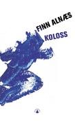 """""""Koloss - Brage Bragessons skrift"""" av Finn Alnæs"""