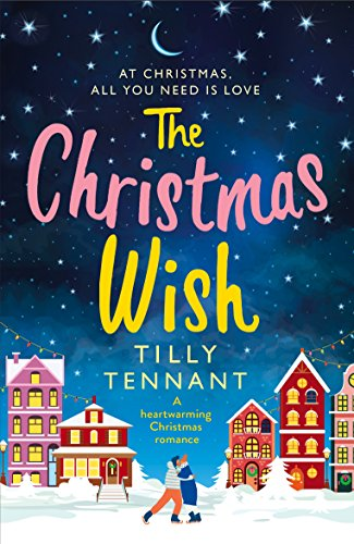 """The Christmas Wish"" av Tilly Tennant"