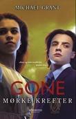 """""""Gone mørke krefter"""" av Michael Grant"""