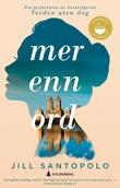"""""""Mer enn ord roman"""" av Jill Santopolo"""