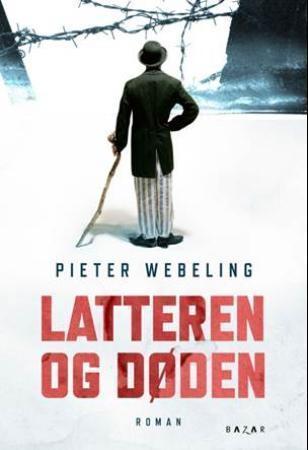 """""""Latteren og døden"""" av Pieter Webeling"""