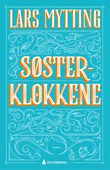"""""""Søsterklokkene - roman"""" av Lars Mytting"""