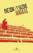 """Juggel - roman"" av Heidi Linde"