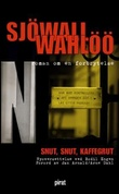 """""""Snut, snut, kaffegrut - roman om en forbrytelse"""" av Maj Sjöwall"""