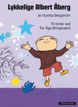 """""""Lykkelige Albert Åberg"""" av Gunilla Bergström"""