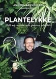 """""""Plantelykke stell og innred med grønne planter"""" av Anders Røyneberg"""