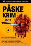 """""""Påskekrim 2014 - 18 kriminalnoveller"""" av Anette N. Syrdahl"""