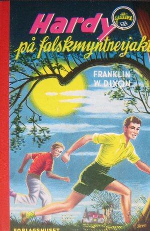 """""""Hardy på falskmyntnerjakt"""" av Franklin W. Dixon"""