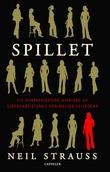 """""""Spillet - en inntrengende analyse av sjekkeartistenes hemmelige fellesskap"""" av Neil Strauss"""