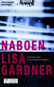 """""""Naboen"""" av Lisa Gardner"""