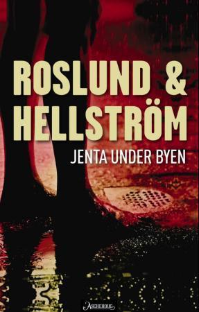 """""""Jenta under byen"""" av Anders Roslund"""
