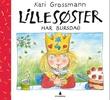 """""""Lillesøster har bursdag"""" av Kari Grossmann"""