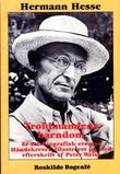 """""""Troldmandens barndom -  Et selvbiografisk eventyr"""" av Hermann Hesse"""