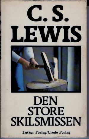 """""""Den store skilsmissen - en drøm"""" av C.S. Lewis"""