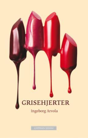 """""""Grisehjerter - roman"""" av Ingeborg Arvola"""