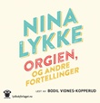"""""""Orgien, og andre fortellinger"""" av Nina Lykke"""
