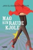 """Mao sin raude kjole"" av Jan Elisabeth Lindvik"
