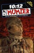 """""""Mumier - og det gamle Egypts hemmeligheter"""" av John Malam"""