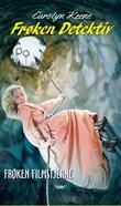 """""""Frøken Detektiv - frøken filmstjerne"""" av Carolyn Keene"""