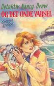 """""""Detektiv Nancy Drew og det onde varsel"""" av Carolyn Keene"""