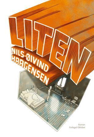 """""""Liten - roman"""" av Nils-Øivind Haagensen"""