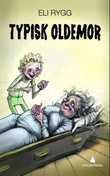 """Typisk oldemor"" av Eli Rygg"