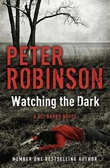 """Watching the dark"" av Peter Robinson"