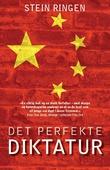 """""""Det perfekte diktatur Kina i dag"""" av Stein Ringen"""