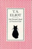 """Old Possum's Book of Practical Cats"" av T.S. Eliot"