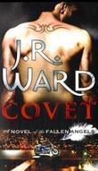 """""""Covet - v. 1"""" av J.R. Ward"""
