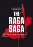 """""""The Raga saga historien om Raga Rockers"""" av Michael Krohn"""