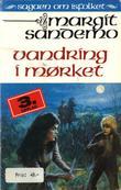 """""""Vandring i mørket"""" av Margit Sandemo"""