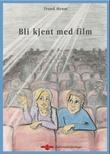 """""""Bli kjent med film"""" av Trond Heum"""