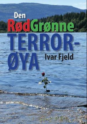 """""""Den rødgrønne terrorøya"""" av Ivar Fjeld"""