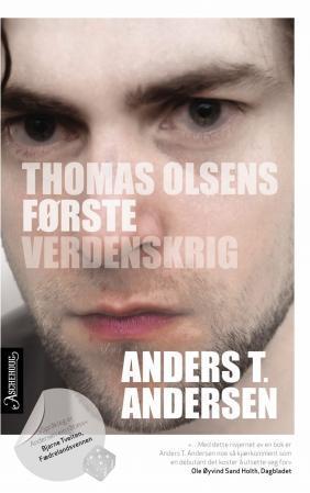 """""""Thomas Olsens første verdenskrig - roman"""" av Anders T. Andersen"""