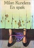 """""""En spøk"""" av Milan Kundera"""
