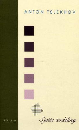 """""""Sjette avdeling"""" av Anton Tsjekhov"""