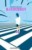 """""""Kjedebrev"""" av Hiroshi Ishizaki"""
