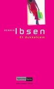 """""""Et dukkehjem - skuespill i tre akter (1879)"""" av Henrik Ibsen"""