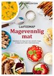"""""""Magevennlig mat - lavFODMAP"""" av Julia Døhlen Edin"""