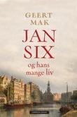 """""""Jan Six og hans mange liv - historien om en helt spesiell familie"""" av Geert Mak"""
